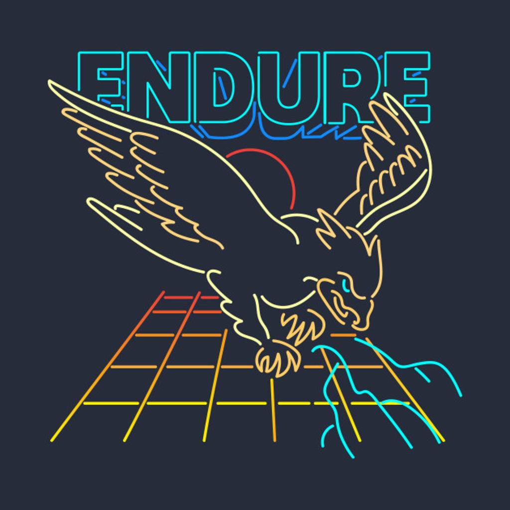 TeePublic: Endure