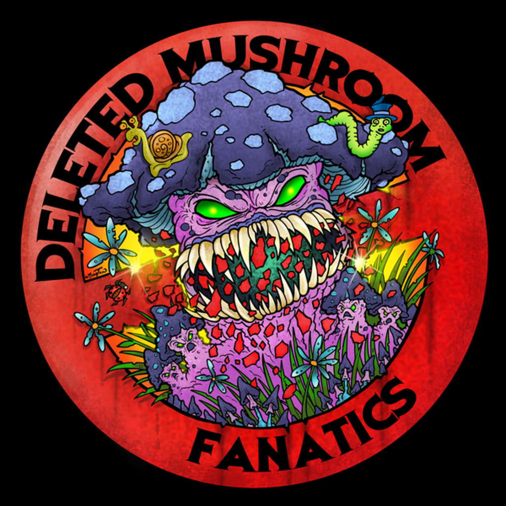 NeatoShop: Deleted Mushroom Fanatics