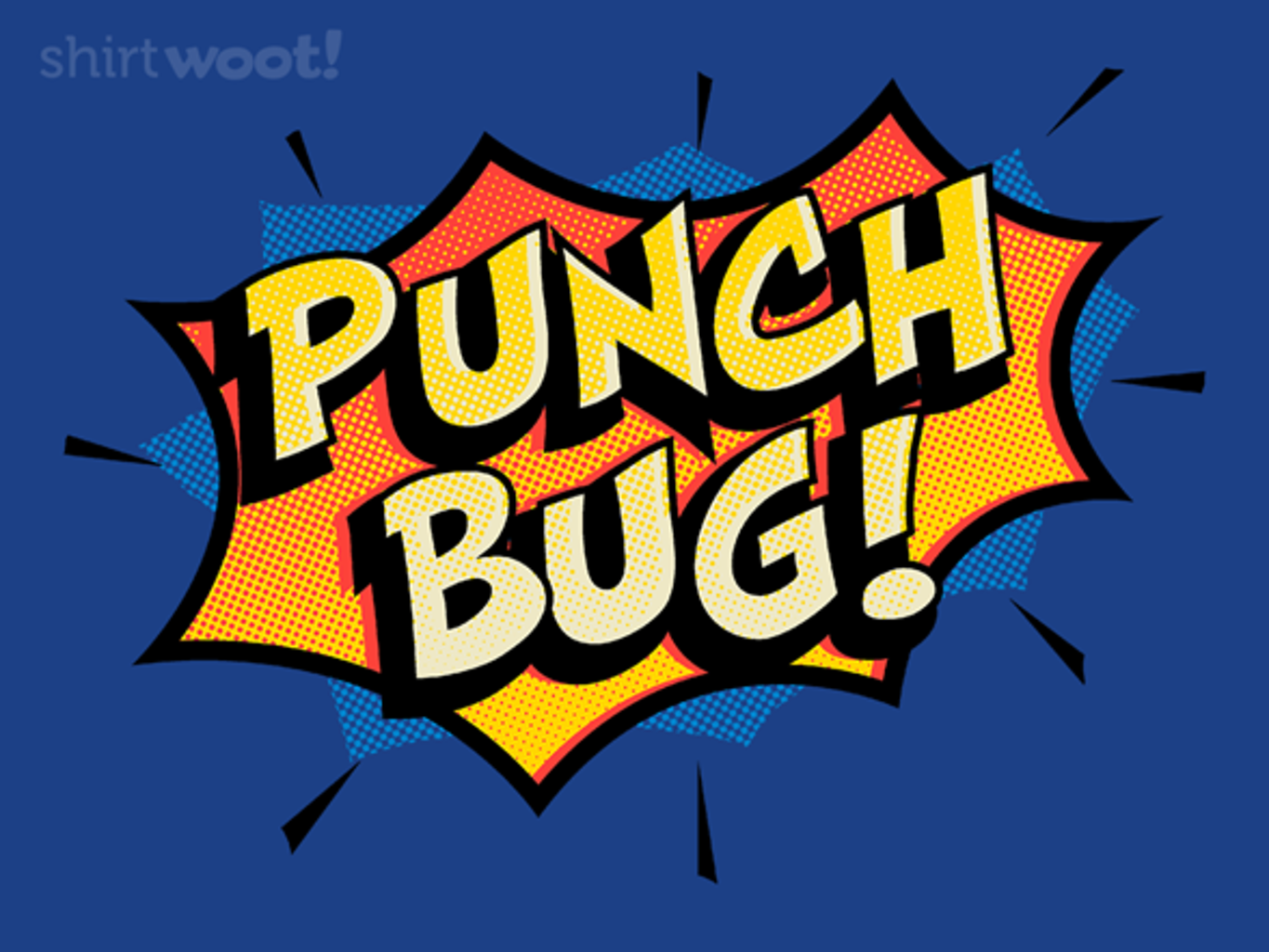 Woot!: Punch Bug!