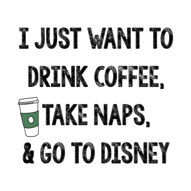 TeePublic: Coffee, Naps, Disney, Repeat