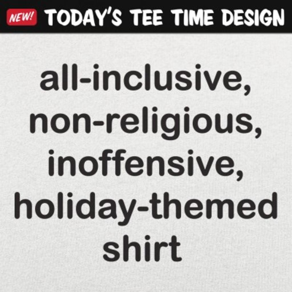 6 Dollar Shirts: All-Inclusive Holiday Shirt
