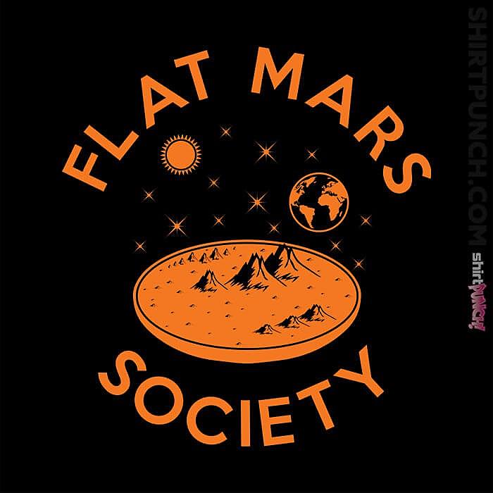 ShirtPunch: Flat Mars Society