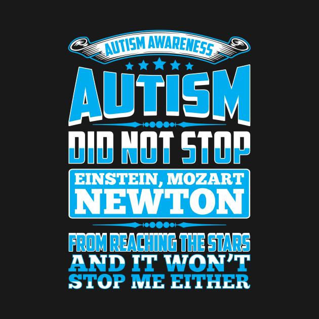 TeePublic: Autism Awareness Autism Did Not Stop Einstein