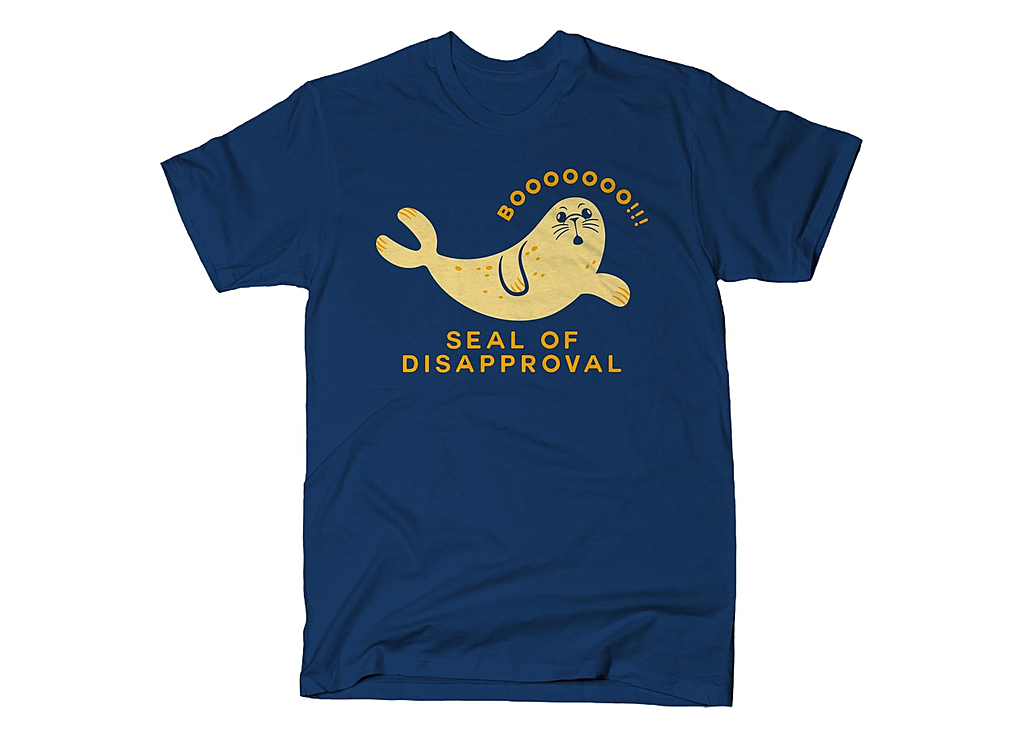 SnorgTees: Seal Of Disapproval