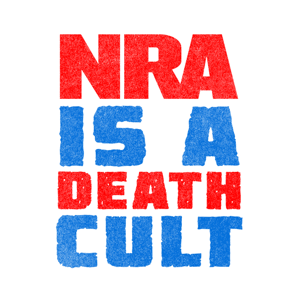 NeatoShop: NRA IS A DEATH CULT