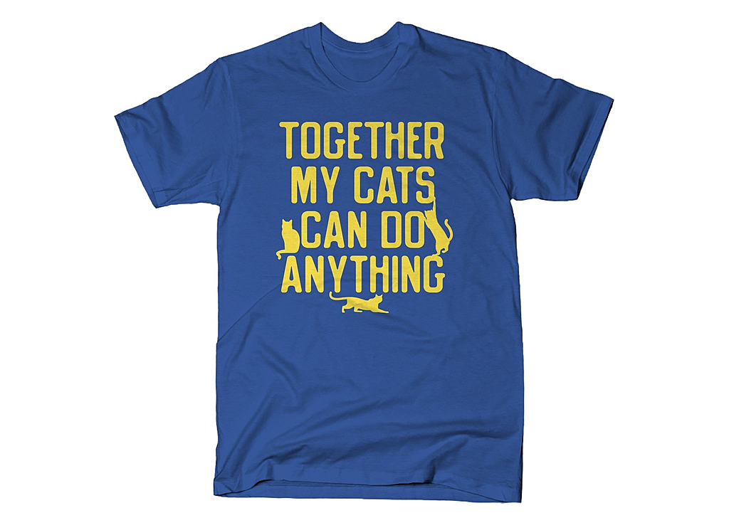 SnorgTees: Together My Cats Can Do Anything