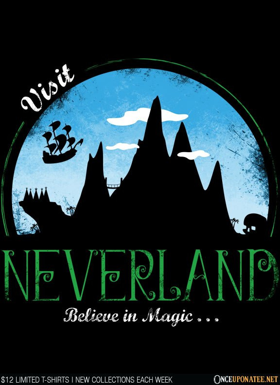 Once Upon a Tee: Visit Neverland