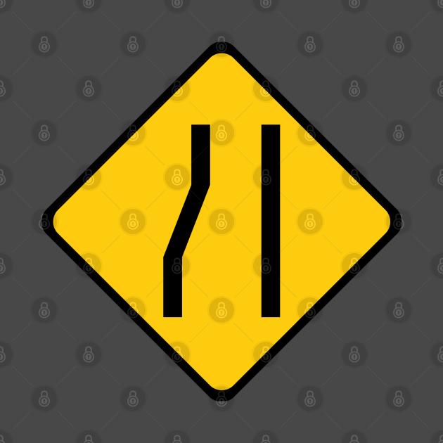 TeePublic: Merge Right Road Sign