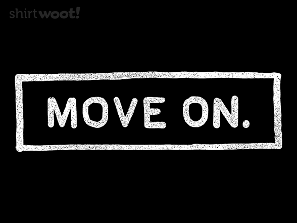 Woot!: Move On