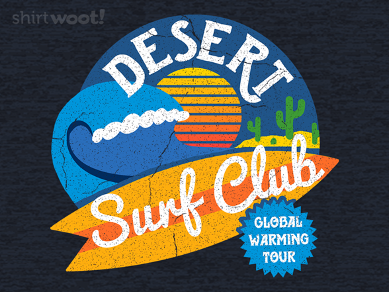 Woot!: Desert Surf Club