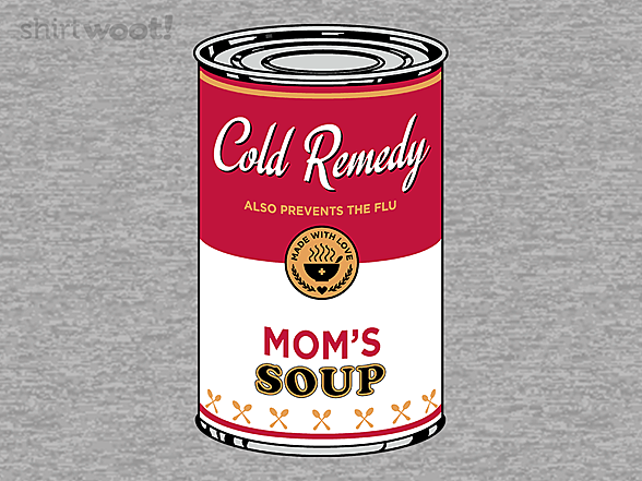 Woot!: Soup is the Best Medicine