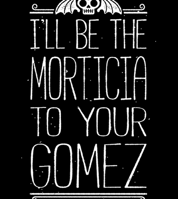 teeVillain: Morticia to Your