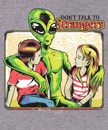 Qwertee: Don't talk to Strangers
