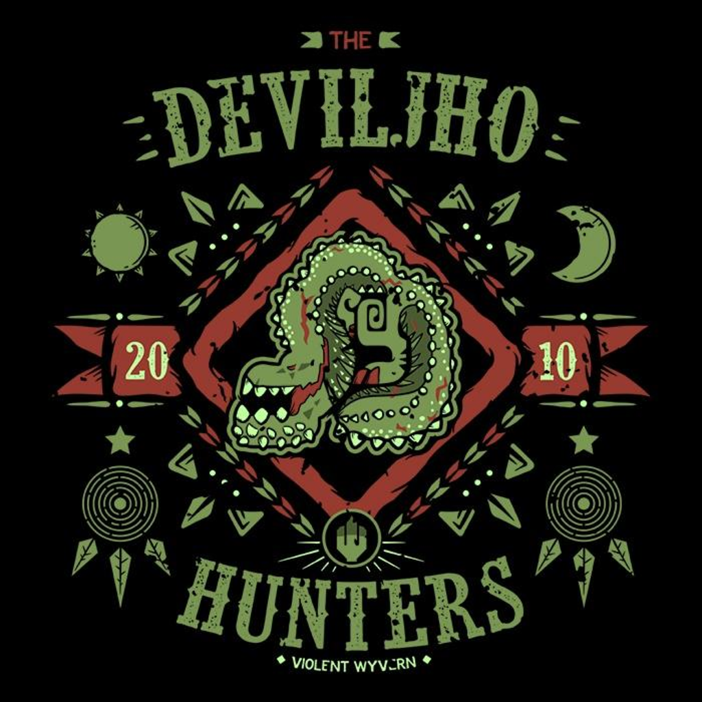 Once Upon a Tee: The Deviljho Hunters