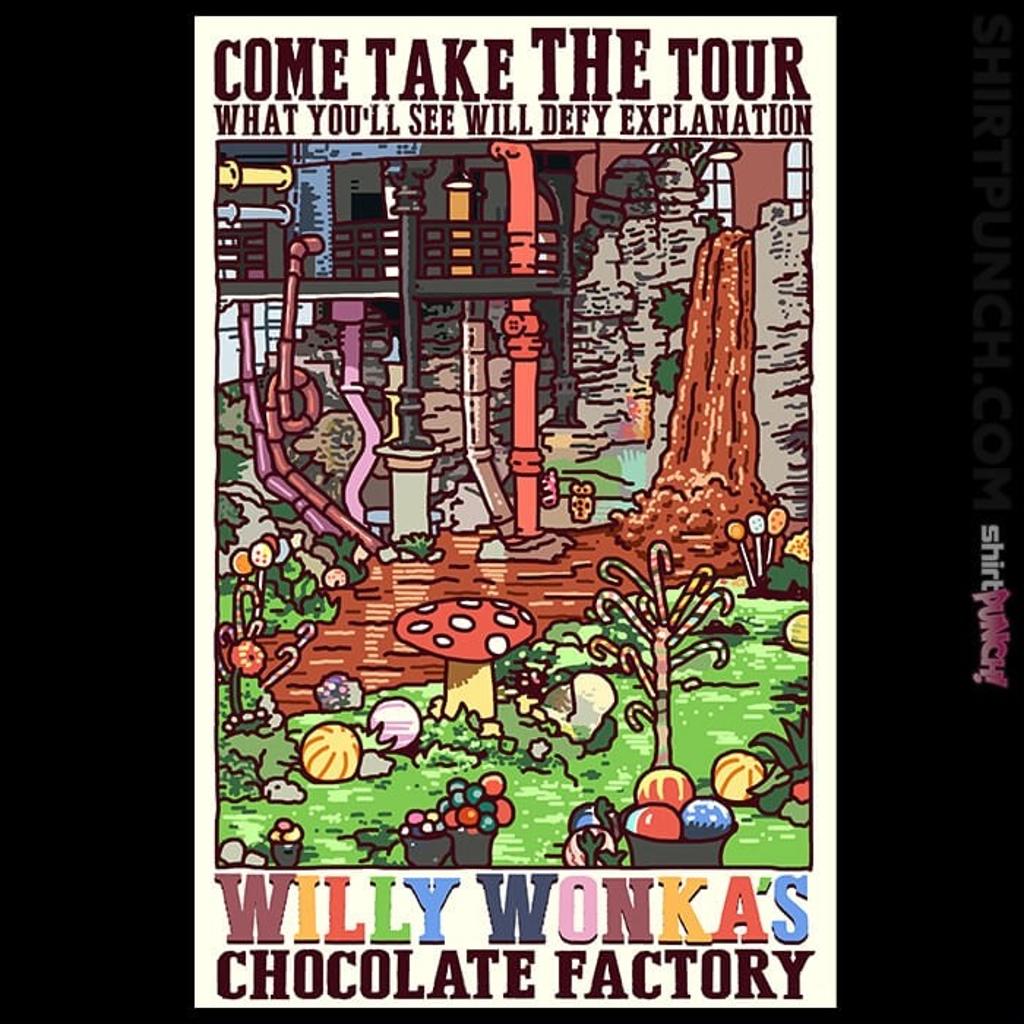 ShirtPunch: Willy Wonka Tour
