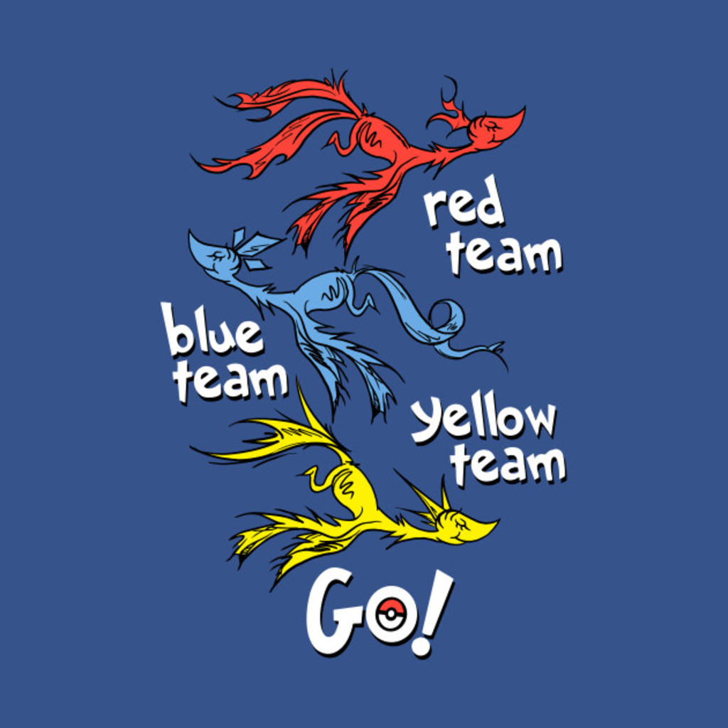 TeePublic: Red Team, Blue Team, Yellow Team Go! T-Shirt