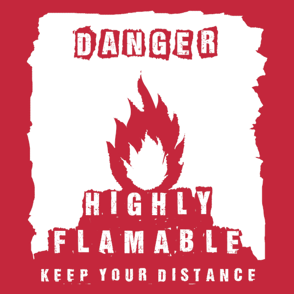 NeatoShop: Danger - Highly Flamable