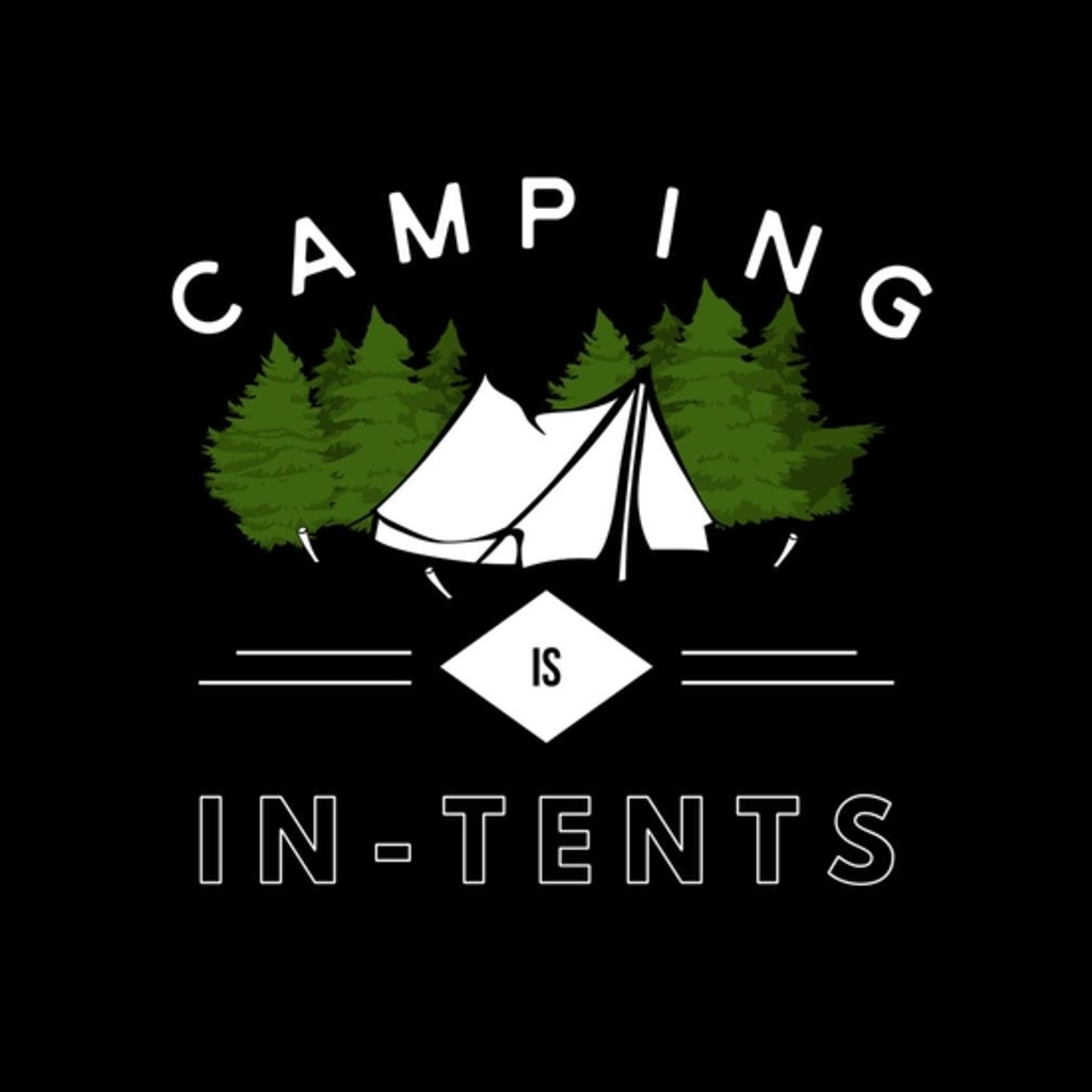 BustedTees: Camping is in-tents, funny word play