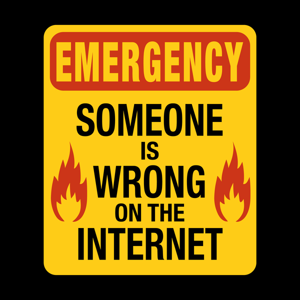 NeatoShop: Emergency  – Someone is Wrong on the Internet