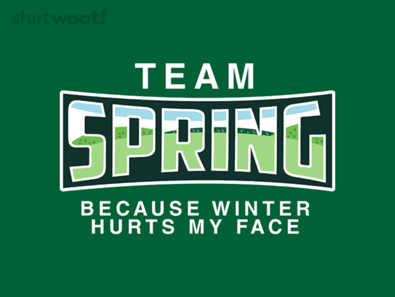 Woot!: Team Spring