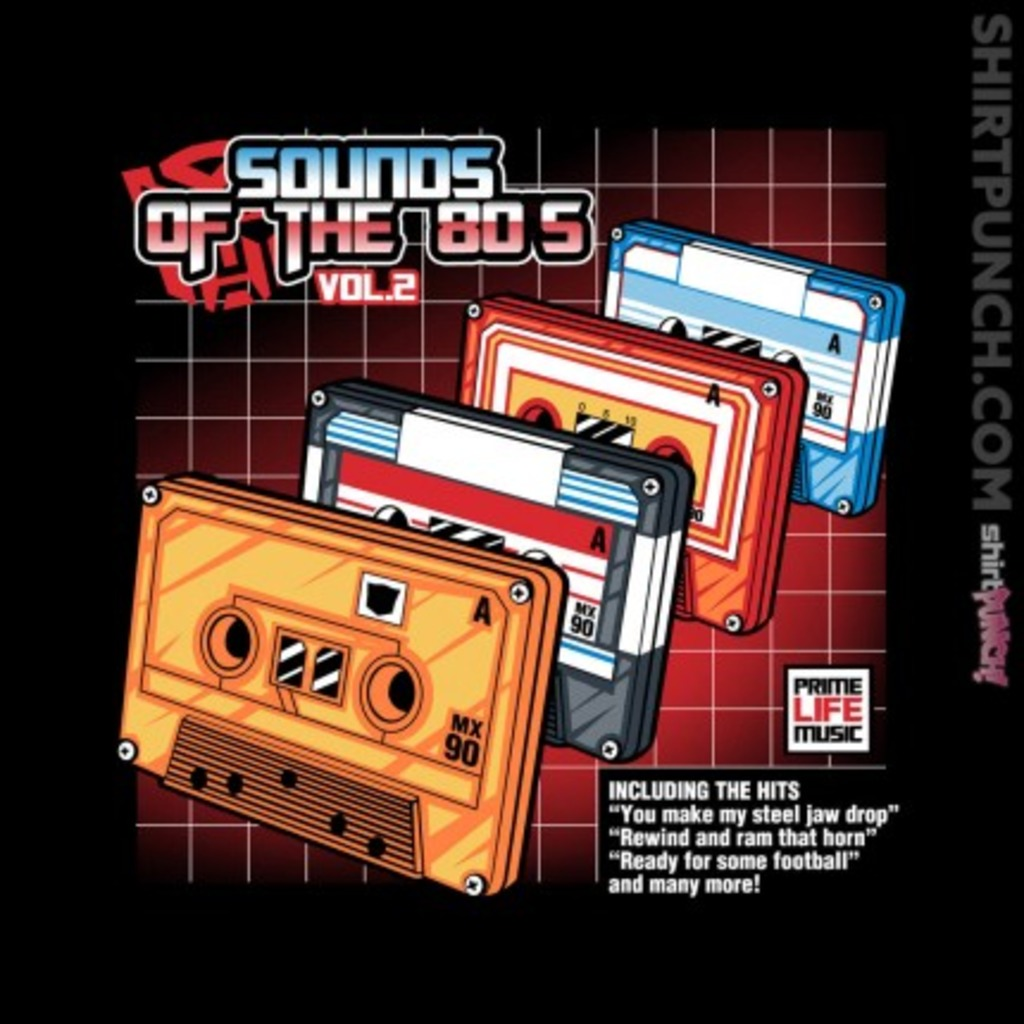 ShirtPunch: Sounds Of The 80s Vol.2