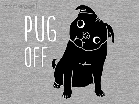 Woot!: Pug Off