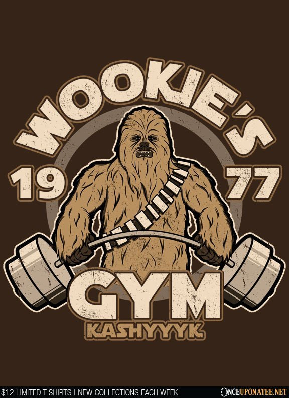 Once Upon a Tee: Kashyyk Gym