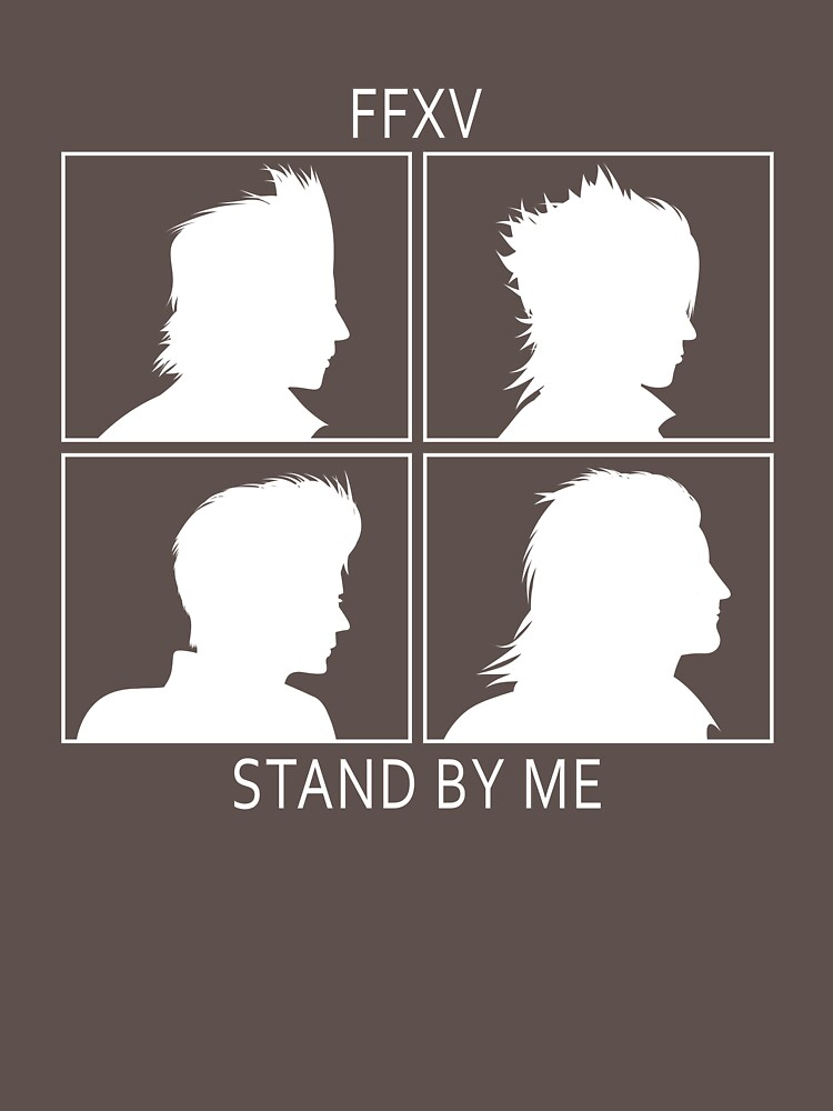 RedBubble: FFXV Stand By Me