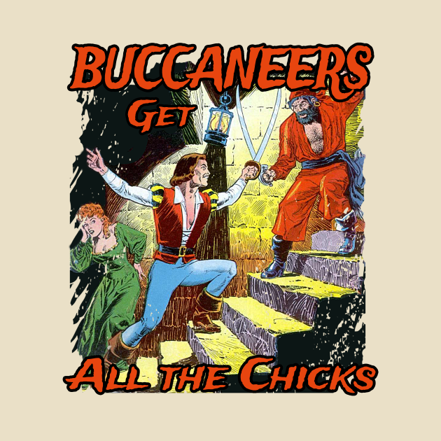 TeePublic: Buccanners get all the Chicks
