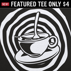 6 Dollar Shirts: Sunken Place Teacup