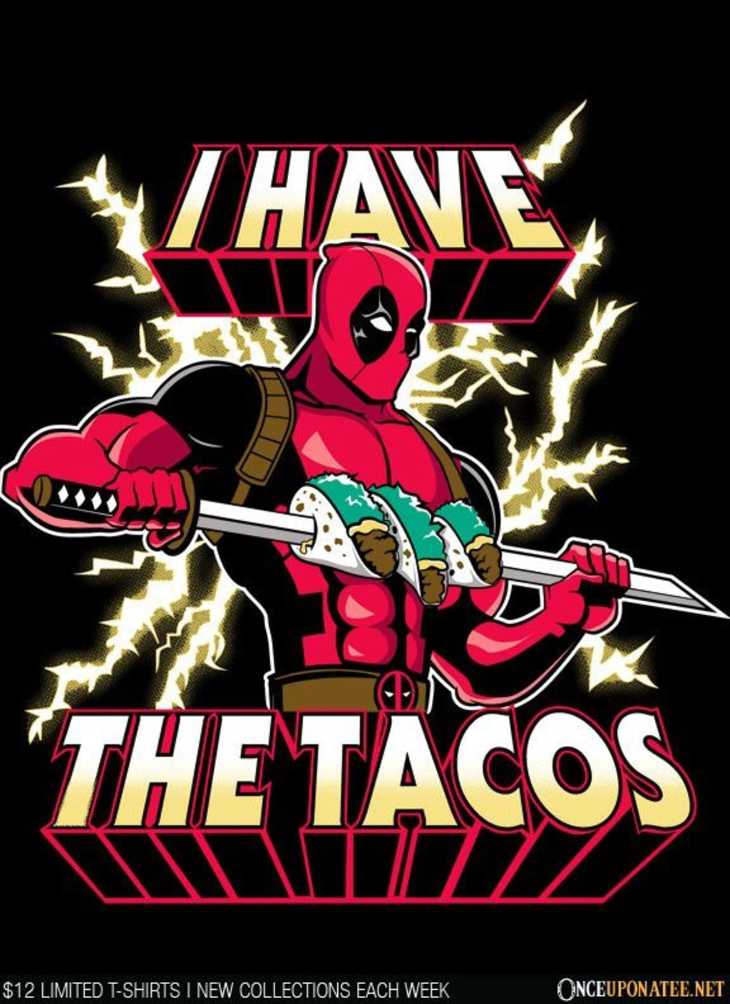 Once Upon a Tee: I Have the Tacos