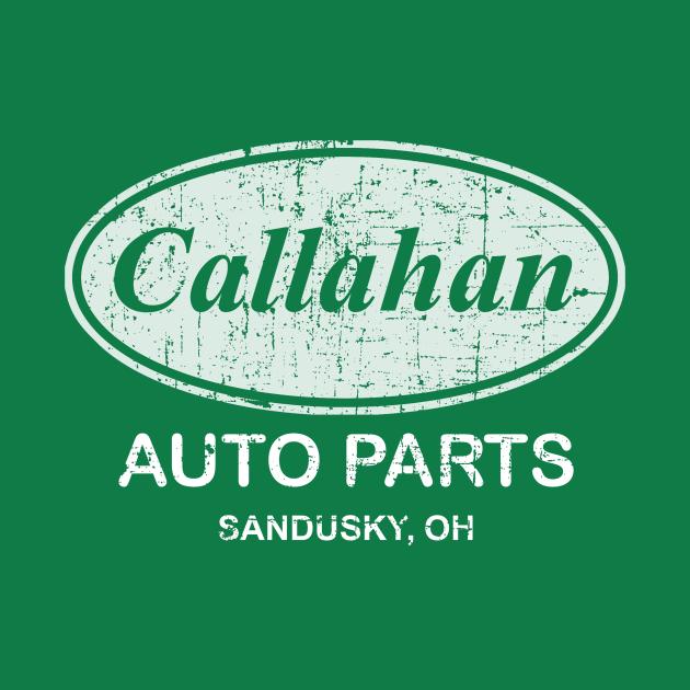 TeePublic: Callahan Auto Parts, distressed