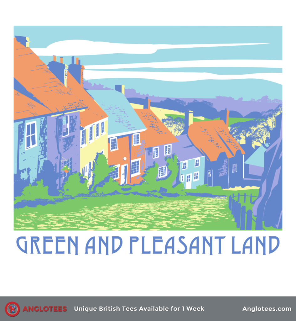 Anglotees: Green and Pleasant Land