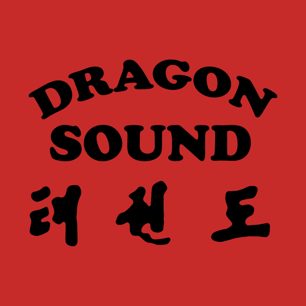 TeePublic: DRAGON SOUND - Miami Connection's Newest House Band!