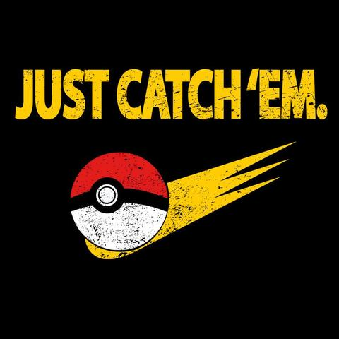 FandomShirts: Just Catch'em