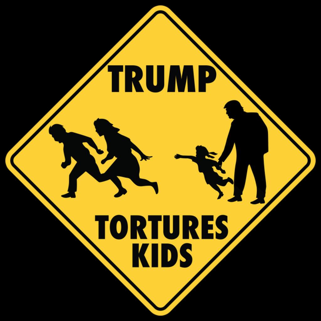 NeatoShop: Trump Tortures Kids