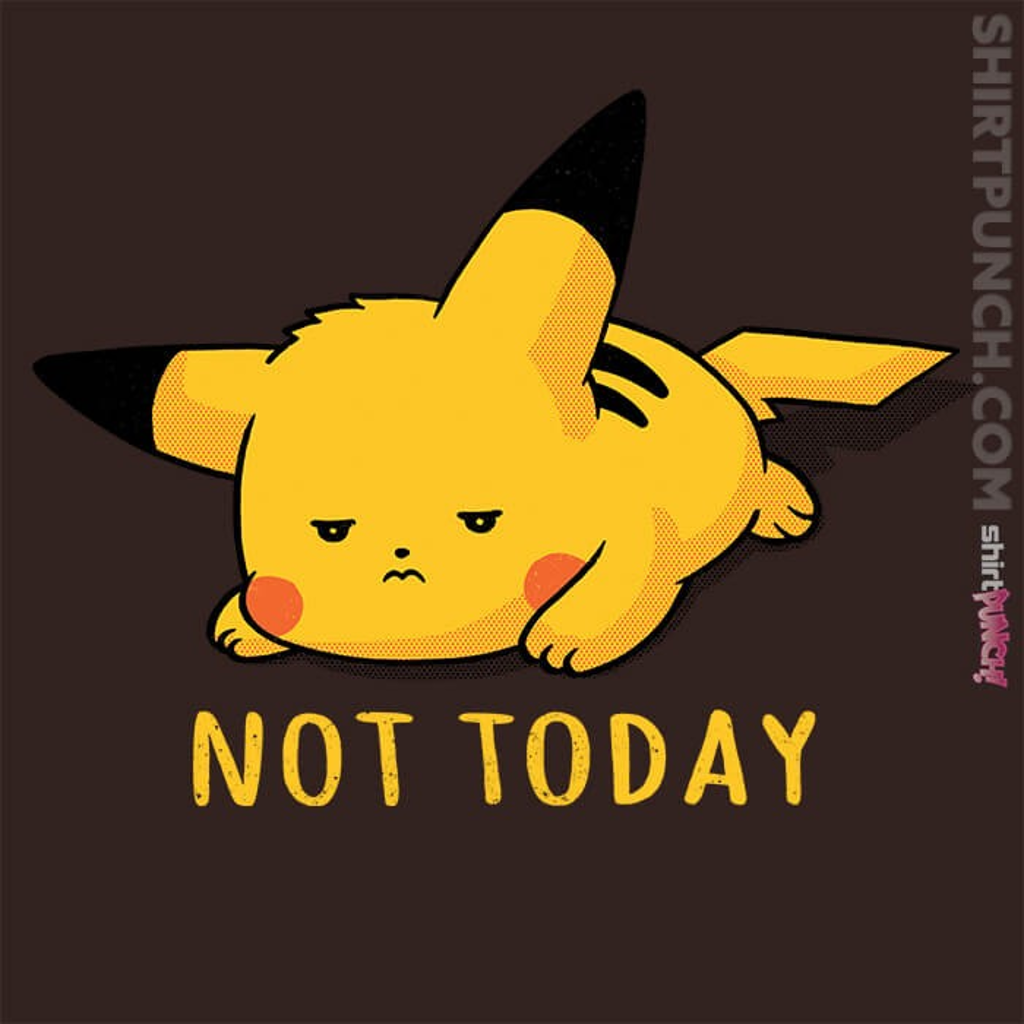 ShirtPunch: Not Today