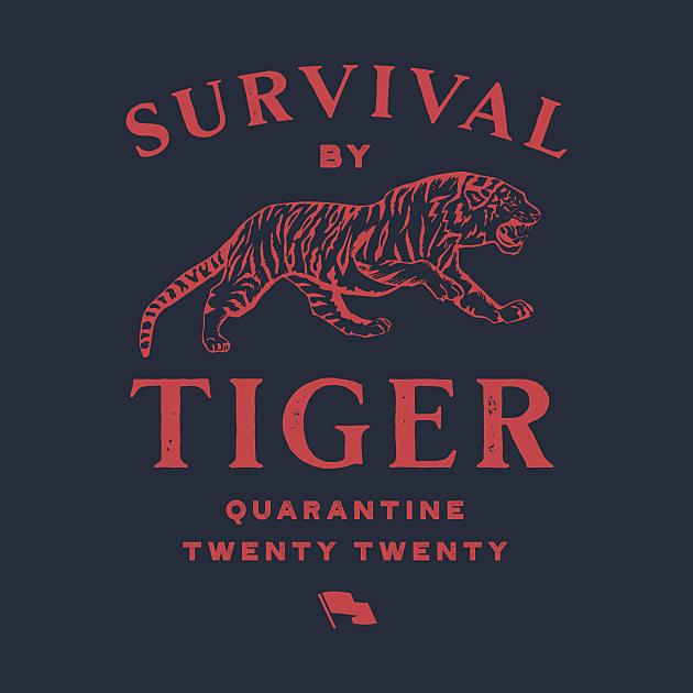 """TeePublic: """"Survival By Tiger"""" Tee"""