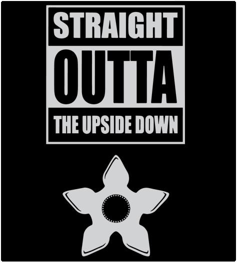 Shirt Battle: Straight Outta The Upside Down