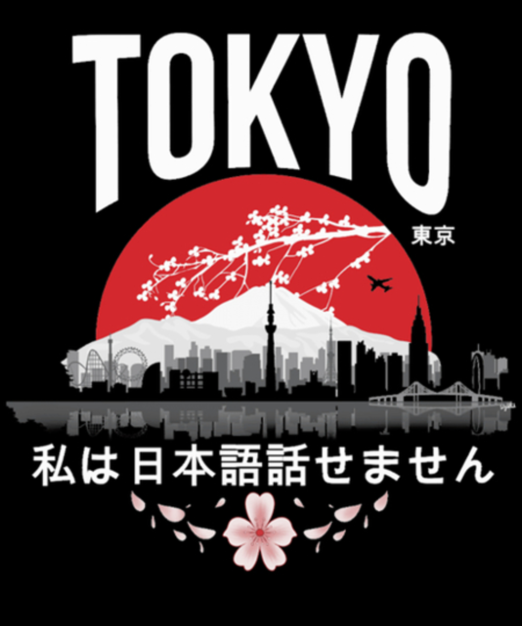 Qwertee: Tokyo - I Don't Speak Japanese