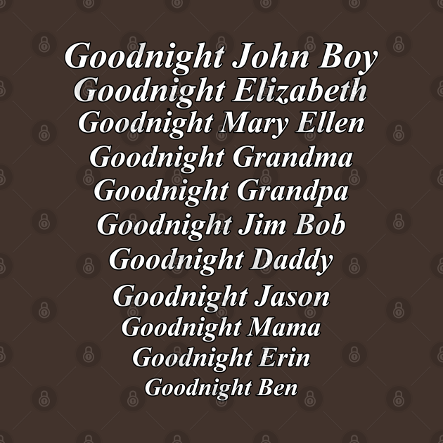 TeePublic: Goodnight John Boy etc. distressed