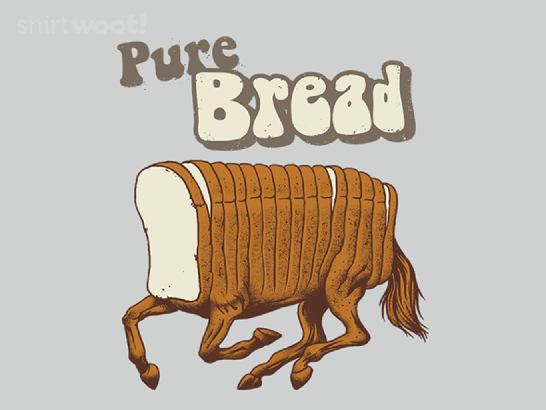 Woot!: Purebread
