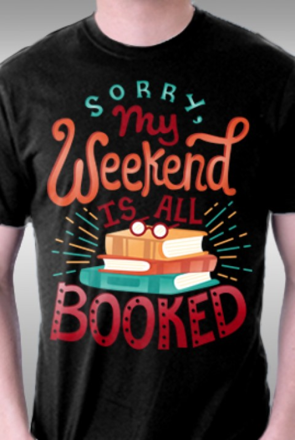 TeeFury: My Weekend is Booked