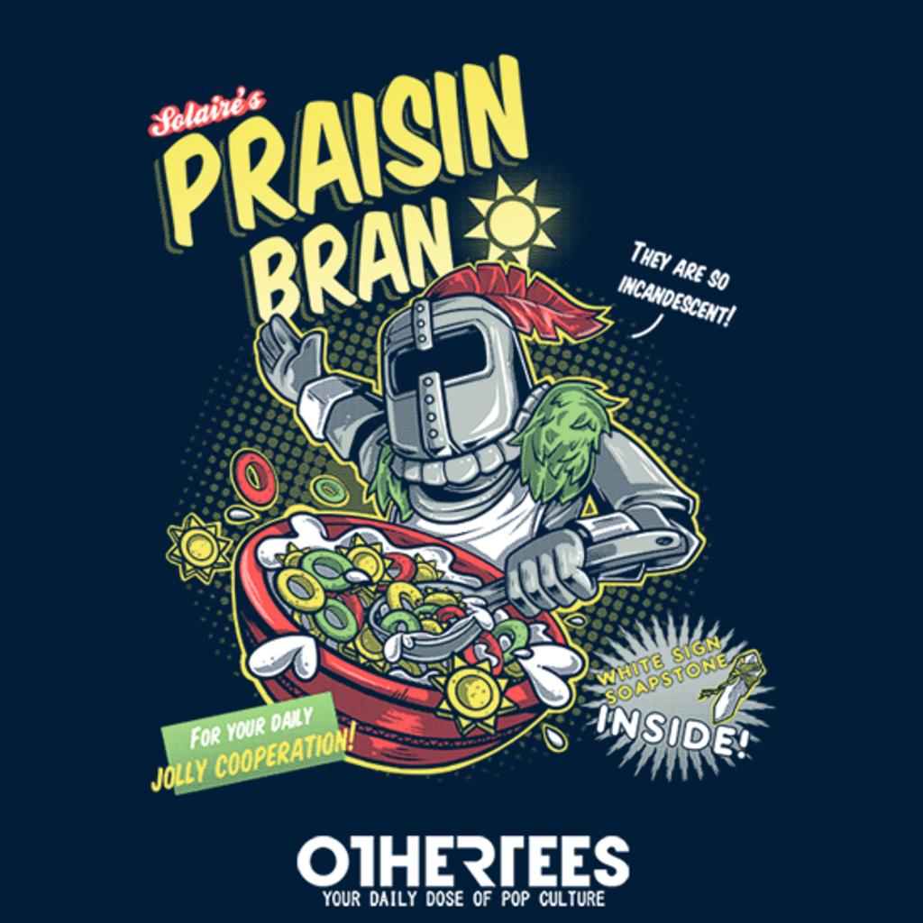 OtherTees: Praisin Bran