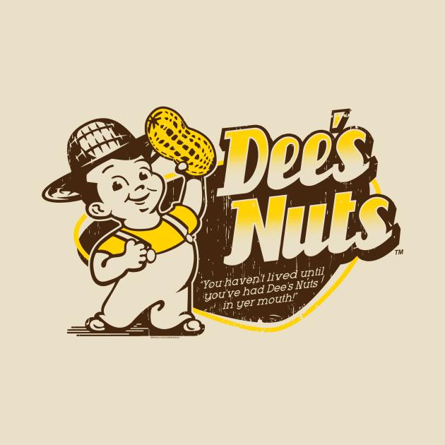 TeePublic: DEE'S NUTS