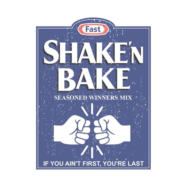 TeePublic: Shake N Bake
