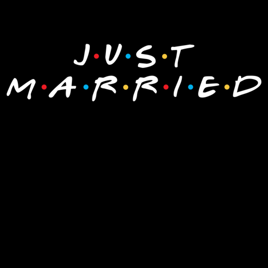 NeatoShop: JUST MARRIED