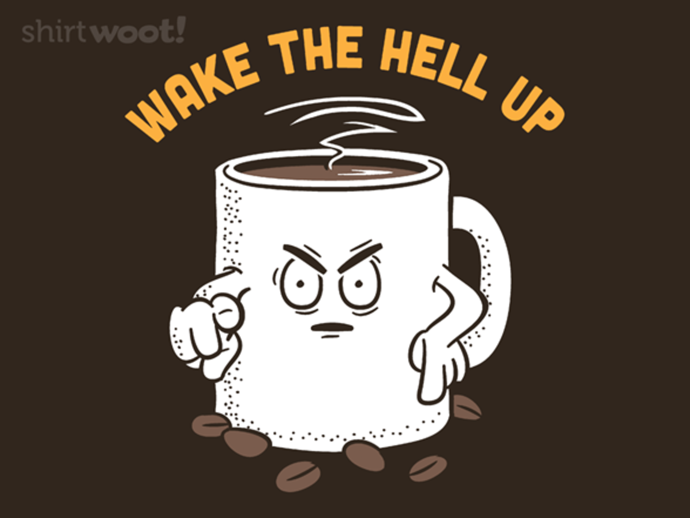 Woot!: Wake The Hell Up!