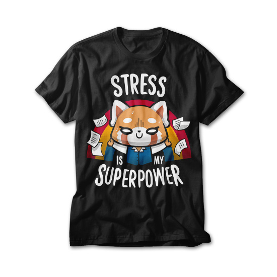 OtherTees: Stress is my superpower