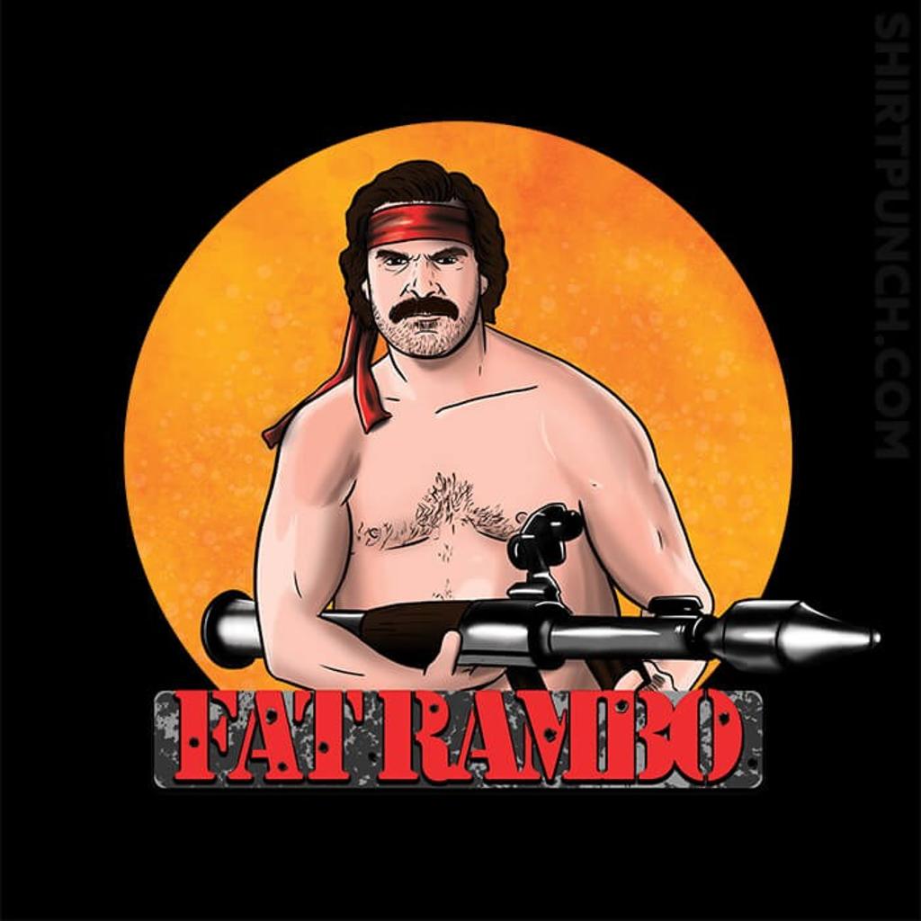 ShirtPunch: Fat Rambo